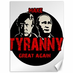 Make Tyranny Great Again Canvas 36  X 48   by Valentinaart