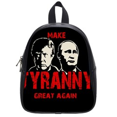 Make Tyranny Great Again School Bags (small)  by Valentinaart