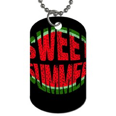 Watermelon   Sweet Summer Dog Tag (two Sides) by Valentinaart
