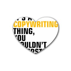 07 Copywriting Thing Copy Rubber Coaster (heart)  by flamingarts