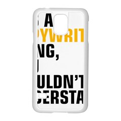07 Copywriting Thing Copy Samsung Galaxy S5 Case (white) by flamingarts