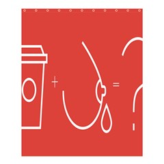 Caffeine And Breastfeeding Coffee Nursing Red Sign Shower Curtain 60  X 72  (medium)  by Mariart