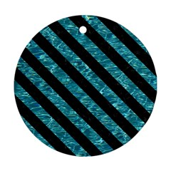 Stripes3 Black Marble & Blue Green Water (r) Round Ornament (two Sides) by trendistuff