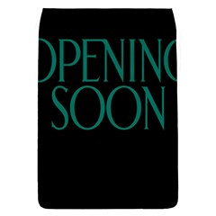 Opening Soon Sign Flap Covers (l)  by Mariart