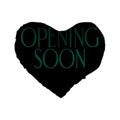 Opening Soon Sign Standard 16  Premium Flano Heart Shape Cushions by Mariart