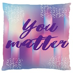 You Matter Purple Blue Triangle Vintage Waves Behance Feelings Beauty Large Cushion Case (two Sides) by Mariart