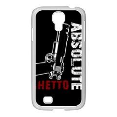 Absolute Ghetto Samsung Galaxy S4 I9500/ I9505 Case (white) by Valentinaart