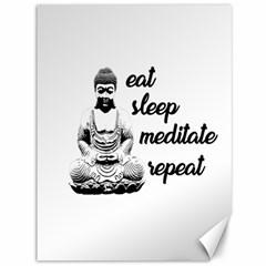 Eat, Sleep, Meditate, Repeat  Canvas 36  X 48   by Valentinaart