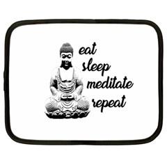 Eat, Sleep, Meditate, Repeat  Netbook Case (large) by Valentinaart