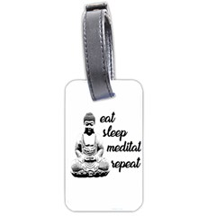 Eat, Sleep, Meditate, Repeat  Luggage Tags (one Side)  by Valentinaart