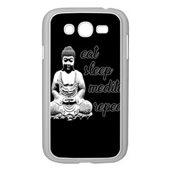 Eat, Sleep, Meditate, Repeat  Samsung Galaxy Grand Duos I9082 Case (white) by Valentinaart
