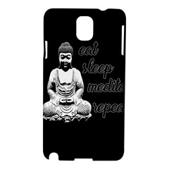Eat, Sleep, Meditate, Repeat  Samsung Galaxy Note 3 N9005 Hardshell Case by Valentinaart