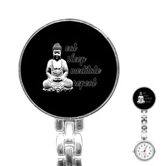 Eat, Sleep, Meditate, Repeat  Stainless Steel Nurses Watch by Valentinaart