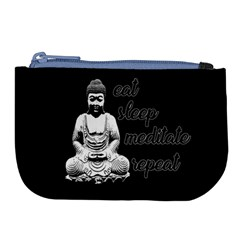 Eat, Sleep, Meditate, Repeat  Large Coin Purse by Valentinaart