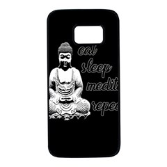 Eat, sleep, meditate, repeat  Samsung Galaxy S7 Black Seamless Case