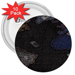 World Map 3  Buttons (10 Pack)  by BangZart