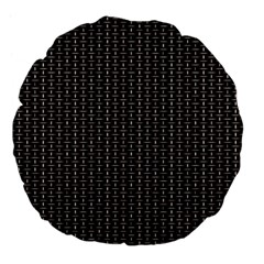 Dark Black Mesh Patterns Large 18  Premium Flano Round Cushions by BangZart