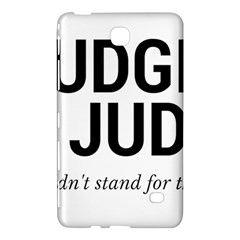 Judge Judy Wouldn t Stand For This! Samsung Galaxy Tab 4 (8 ) Hardshell Case  by theycallmemimi