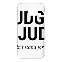 Judge Judy Wouldn t Stand For This! Samsung Galaxy S7 Edge Hardshell Case