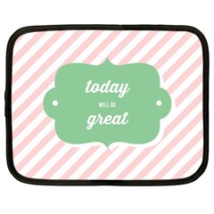 Today Will Be Great Netbook Case (xl)