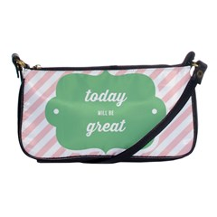 Today Will Be Great Shoulder Clutch Bags by BangZart