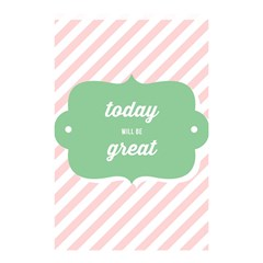 Today Will Be Great Shower Curtain 48  X 72  (small)