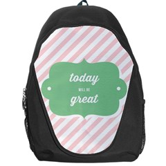 Today Will Be Great Backpack Bag by BangZart