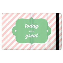 Today Will Be Great Apple Ipad 2 Flip Case by BangZart