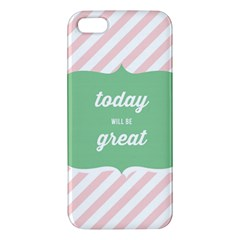 Today Will Be Great Apple Iphone 5 Premium Hardshell Case