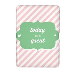 Today Will Be Great Samsung Galaxy Tab 2 (10 1 ) P5100 Hardshell Case  by BangZart