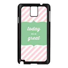 Today Will Be Great Samsung Galaxy Note 3 N9005 Case (black) by BangZart