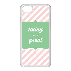 Today Will Be Great Apple Iphone 7 Seamless Case (white) by BangZart