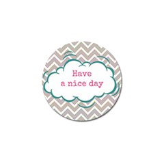 Have A Nice Day Golf Ball Marker (10 Pack) by BangZart