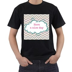 Have A Nice Day Men s T Shirt (black) (two Sided)
