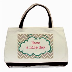Have A Nice Day Basic Tote Bag by BangZart