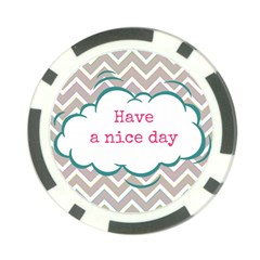 Have A Nice Day Poker Chip Card Guard (10 Pack) by BangZart