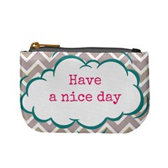 Have A Nice Day Mini Coin Purses by BangZart