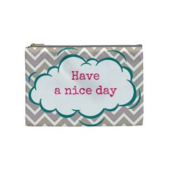 Have A Nice Day Cosmetic Bag (medium)  by BangZart