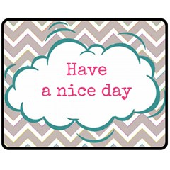 Have A Nice Day Fleece Blanket (medium)