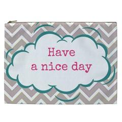Have A Nice Day Cosmetic Bag (xxl)  by BangZart