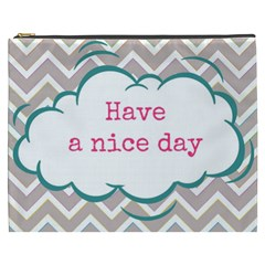 Have A Nice Day Cosmetic Bag (xxxl)  by BangZart