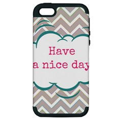 Have A Nice Day Apple Iphone 5 Hardshell Case (pc+silicone) by BangZart
