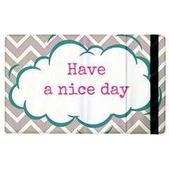 Have A Nice Day Apple Ipad 2 Flip Case by BangZart