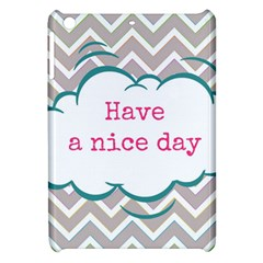 Have A Nice Day Apple Ipad Mini Hardshell Case by BangZart