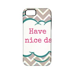 Have A Nice Day Apple Iphone 5 Classic Hardshell Case (pc+silicone) by BangZart