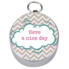 Have A Nice Day Silver Compasses