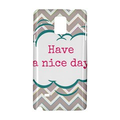 Have A Nice Day Samsung Galaxy Note 4 Hardshell Case by BangZart