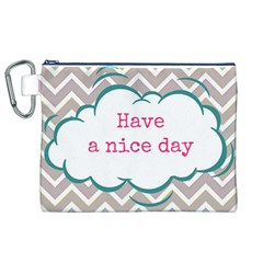 Have A Nice Day Canvas Cosmetic Bag (xl) by BangZart