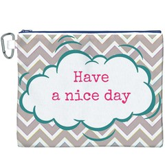 Have A Nice Day Canvas Cosmetic Bag (xxxl) by BangZart