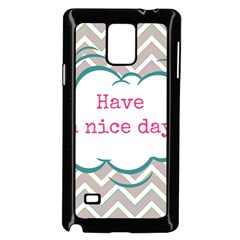 Have A Nice Day Samsung Galaxy Note 4 Case (black) by BangZart